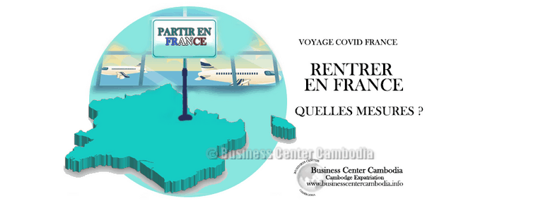 cambodge-france-coronavirus-visa- entree- restrictions-voyage-avions-rapatriation-ambassade-france-cendy-lacroix-business-center-cambodia-ufe-francais-retour.png